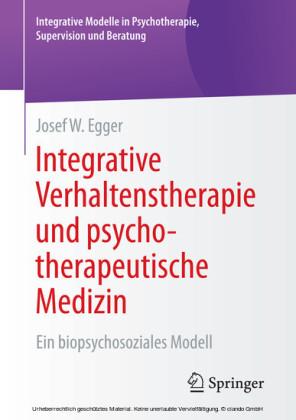 Integrative Verhaltenstherapie und psychotherapeutische Medizin