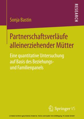 Partnerschaftsverläufe alleinerziehender Mütter