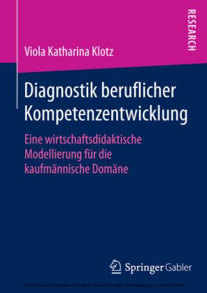 Diagnostik beruflicher Kompetenzentwicklung