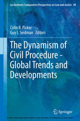 The Dynamism of Civil Procedure - Global Trends and Developments