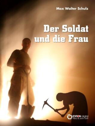 Der Soldat und die Frau