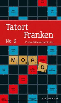 Tatort Franken 6 (eBook)
