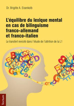 L'équilibre du lexique mental en cas de bilinguisme franco-allemand et franco-italien