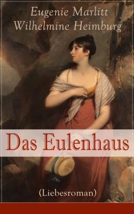 Das Eulenhaus (Liebesroman) - Vollständige Ausgabe