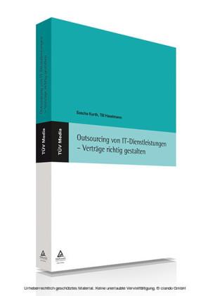 Outsourcing von IT-Dienstleistungen - Verträge richtig gestalten