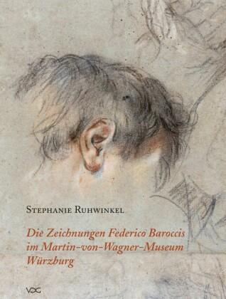 Die Zeichnungen Federico Baroccis im Martin-von-Wagner-Museum Würzburg
