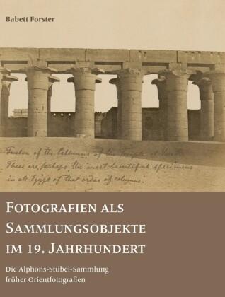 Fotografien als Sammlungsobjekte im 19. Jahrhundert