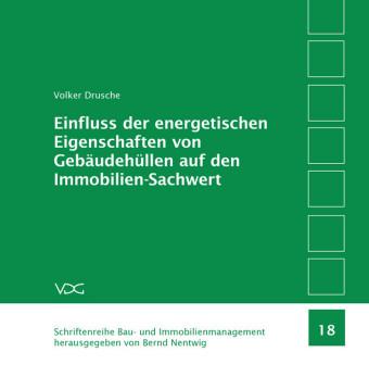 Einfluss der energetischen Eigenschaften von Gebäudehüllen auf den Immobilien-Sachwert