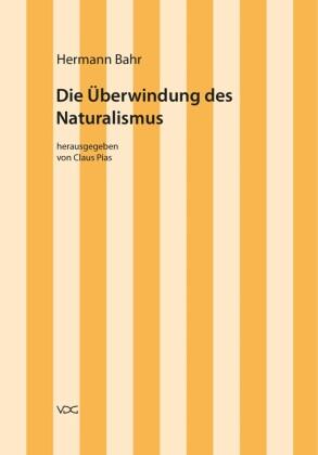 Die Überwindung des Naturalismus