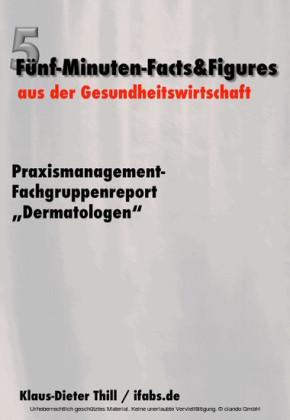 Praxismanagement-Fachgruppenreport 'Dermatologen'