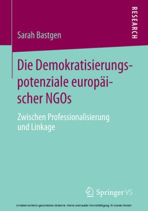 Die Demokratisierungspotenziale europäischer NGOs