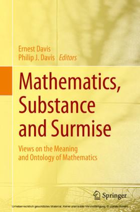 Mathematics, Substance and Surmise