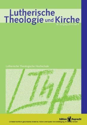 Lutherische Theologie und Kirche 04/2014 - Einzelkapitel