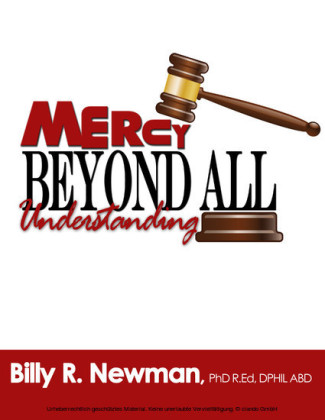 Mercy Beyond All Understanding