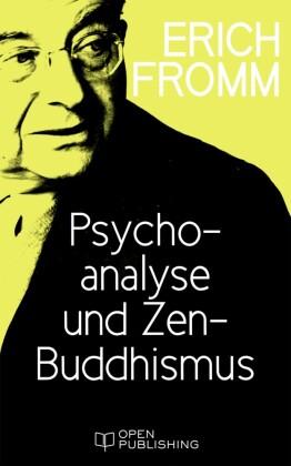 Psychoanalyse und Zen-Buddhismus