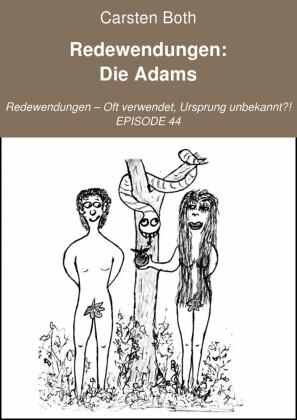 Redewendungen: Die Adams