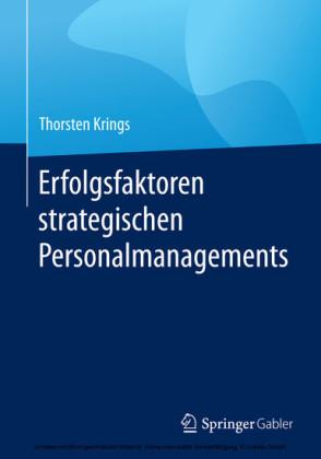 Erfolgsfaktoren strategischen Personalmanagements