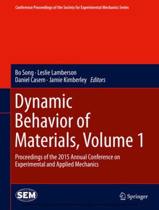 Dynamic Behavior of Materials, Volume 1