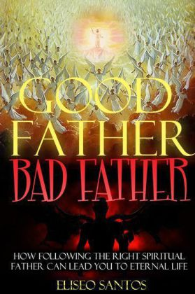 Good Father, Bad Father