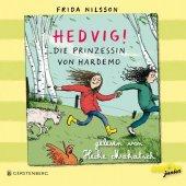 Hedvig! Die Prinzessin von Hardemo, 3 Audio-CDs Cover
