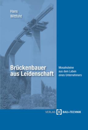 Brückenbauer aus Leidenschaft