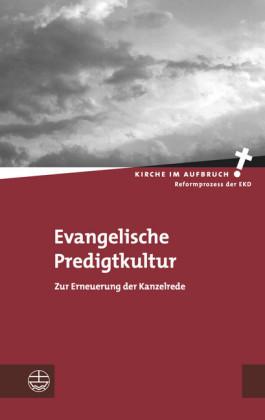 Evangelische Predigtkultur
