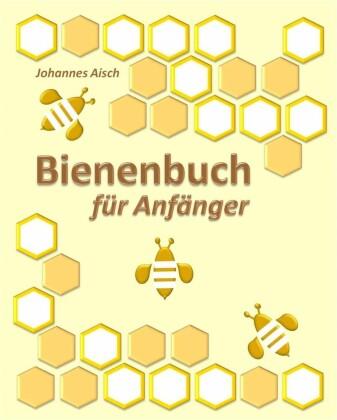 Bienenbuch für Anfänger