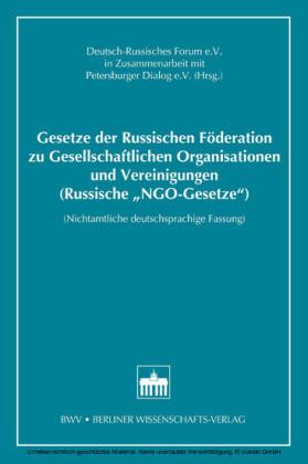 Gesetze der Russischen Föderation zu Gesellschaftlichen Organisationen und Vereinigungen (Russische'NGO-Gesetze')