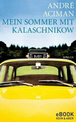 Mein Sommer mit Kalaschnikow