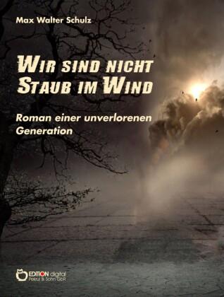 Wir sind nicht Staub im Wind