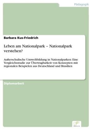 Leben am Nationalpark - Nationalpark verstehen?