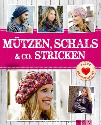 Mützen, Schals & Co. stricken