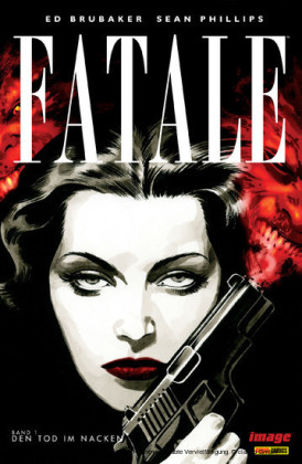 Fatale, Band 1