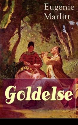 Goldelse (Vollständige Ausgabe)