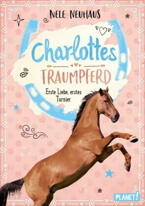 Charlottes Traumpferd 4: Erste Liebe, erstes Turnier