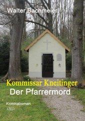 Kommissar Kneitinger, Der Pfarrermord, Großdruck Cover