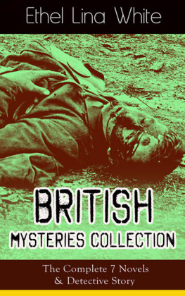 British Mysteries Collection: The Complete 7 Novels & Detective Story