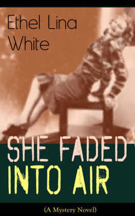 She Faded Into Air (A Mystery Novel)