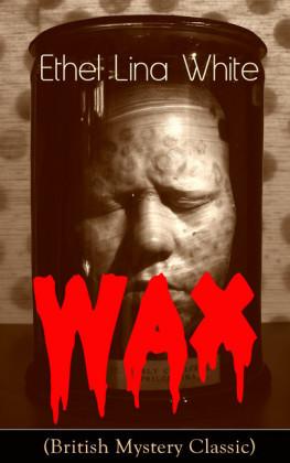 Wax (British Mystery Classic)