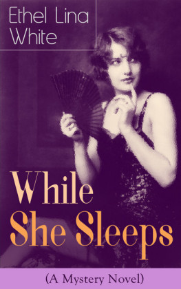 While She Sleeps (A Mystery Novel)
