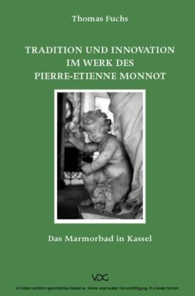 Tradition und Innovation im Werk des Pierre-Etienne Monnot