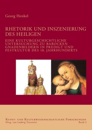 Rhetorik und Inszenierung des Heiligen