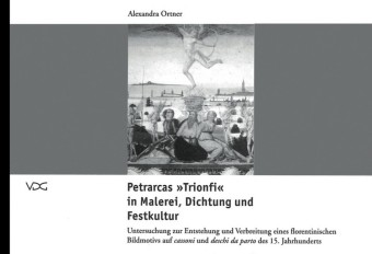 Petrarcas Trifoni in Malerei, Dichtung und Festkultur
