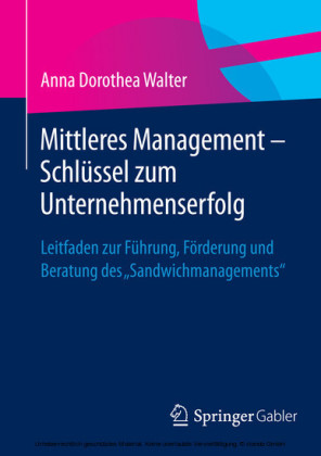 Mittleres Management - Schlüssel zum Unternehmenserfolg