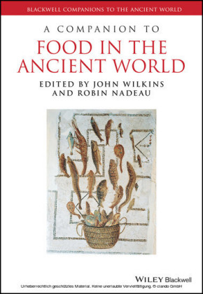 A Companion to Food in the Ancient World