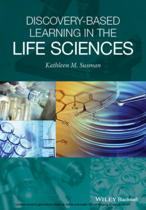 Discovery-Based Learning in the Life Sciences