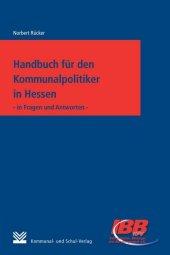 Handbuch für den Kommunalpolitiker in Hessen
