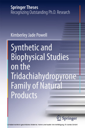 Synthetic and Biophysical Studies on the Tridachiahydropyrone Family of Natural Products