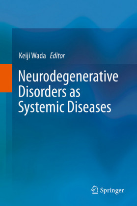 Neurodegenerative Disorders as Systemic Diseases