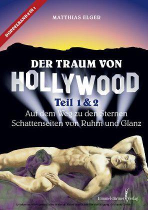 Der Traum von Hollywood 1 + 2